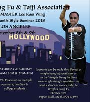 Wright's Kung Fu and Taiji Association, Grandmaster Lee Kam Wing Seminar